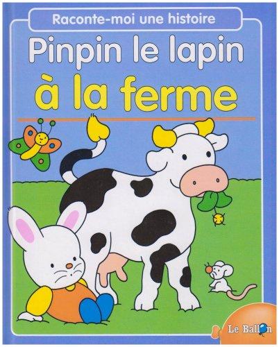 9789037444391: Pinpin le lapin à la ferme
