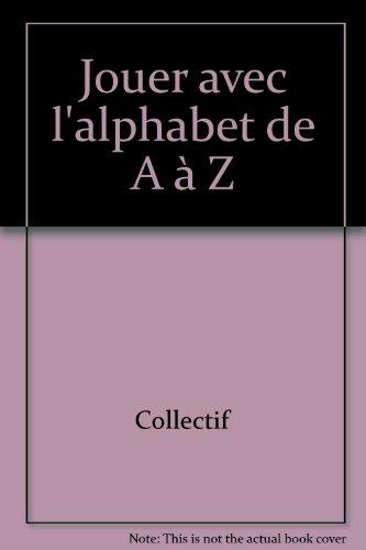 9789037449785: Jouer avec l'alphabet de A à Z