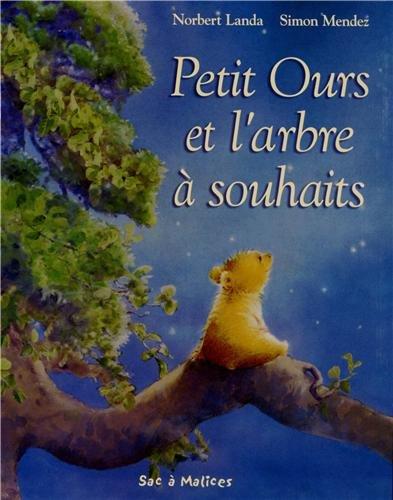 9789037464115: Petit Ours et l'arbre à souhaits