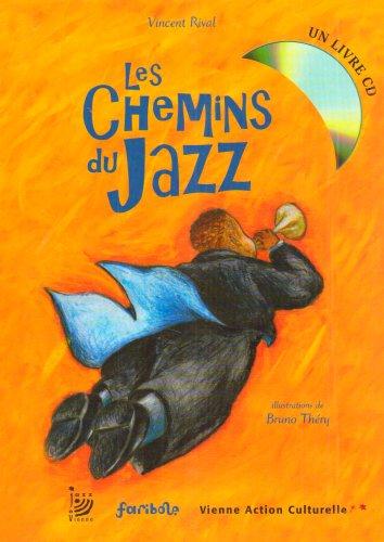 Les Chemins du Jazz (1CD audio): Rival, Vincent