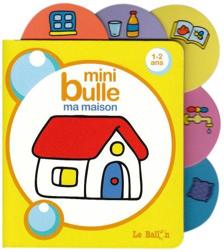 9789037468281: Mini bulle : Ma maison