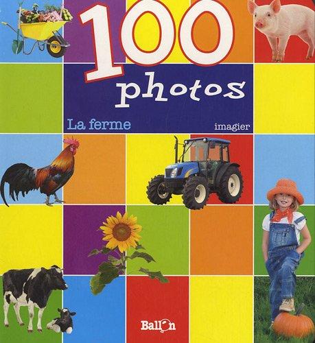 9789037481990: 100 photos - La ferme