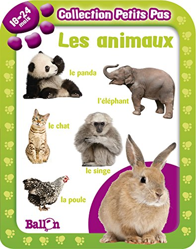 9789037482935: Collection Petits Pas: Les Animaux (18-24 Mois) (French Edition)