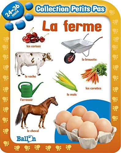 9789037484618: Collection Petits Pas: LA Ferme (24-36 Mois) (French Edition)
