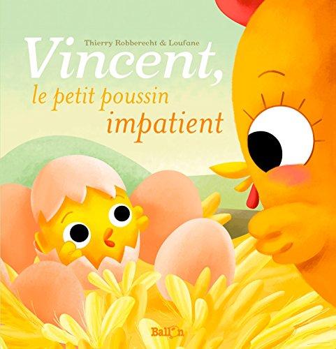 9789037490374: VINCENT, LE PETIT POUSSIN IMPATIENT
