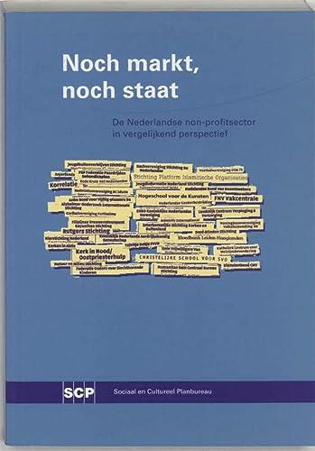 Noch markt, noch staat : de Nederlandse non-profitsector in vergelijkend perspectief.: Burger, Ary ...