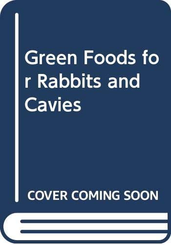 9789037751154: Green Foods for Rabbits and Cavies