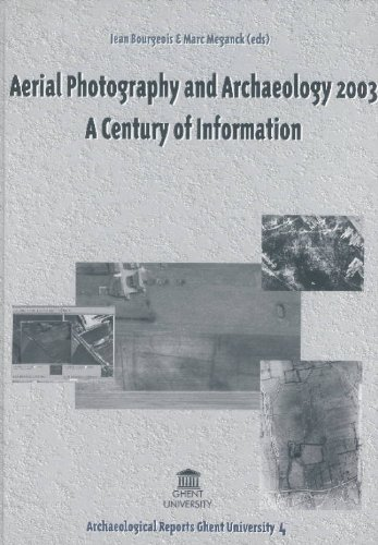 Aerial Photography and Archaeology: A Century of Information (Hardback)