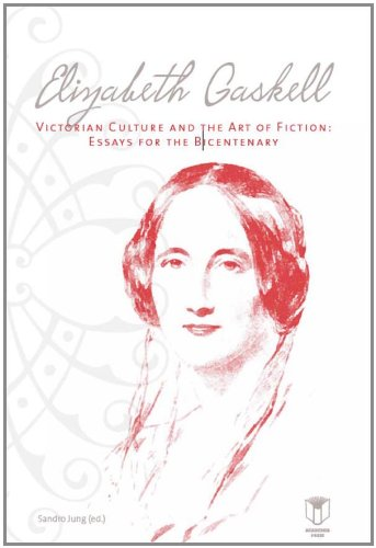 Elizabeth Gaskell, Victorian Culture, and the Art of Fiction: Essays for the Bicentenary - Editor-Sandro Jung