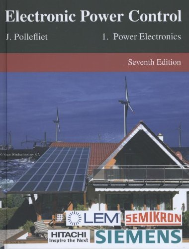 9789038217918: Electronic Power Control: Power Electronics Volume 1
