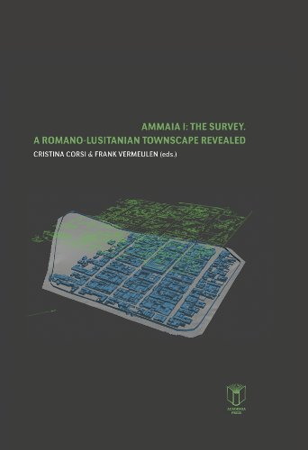 9789038219578: Ammaia I: the survey: A Romano-Lusitanian townscape revealed (Archaeological Reports Ghent University)