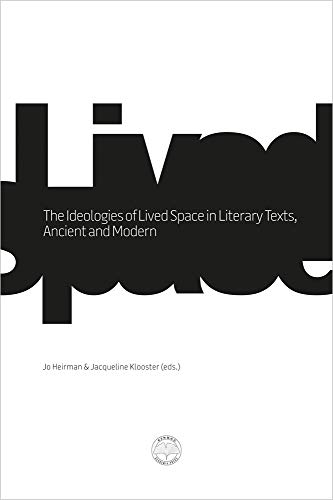 The Ideologies of Lived Space in Literary Texts