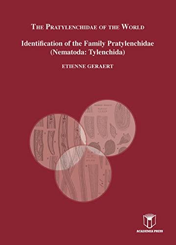9789038222684: The Pratylenchidea of the World: Identification of the Family Pratylenchidae (Nematoda: Tylenchida)