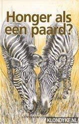 HONGER ALS EEN PAARD (+ KWARTETSPEL: BEAUJON, O., Boer,