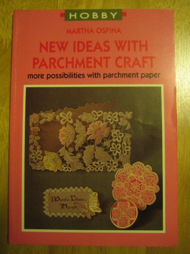 9789038406909: New Ideas with Parchment Craft : More Possibilities with Parchment Paper