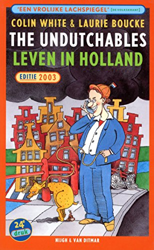 9789038884301: The Undutchables: leven in Holland