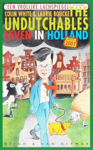 9789038884516: The undutchables: leven in Holland