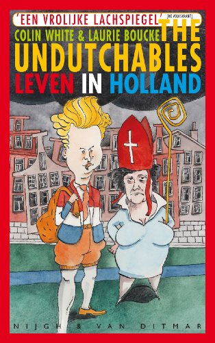 9789038890982: The Undutchables: leven in Holland
