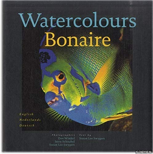9789038903668: Watercolours Bonaire (English, Dutch and German Edition)