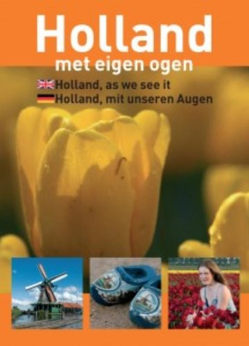 Holland met eigen ogen: holland as we: Peter de Ruiter