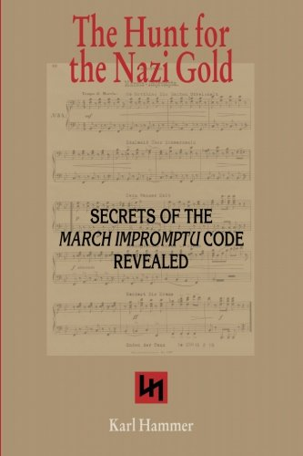 9789038923888: The Hunt for the Nazi Gold: Secrets of the March Impromptu Code revealed