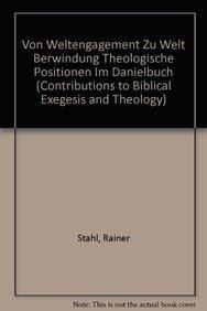 GER-VON WELTENGAGEMENT ZU WELT (Contributions to Biblical Exegesis & Theology, Band 4)