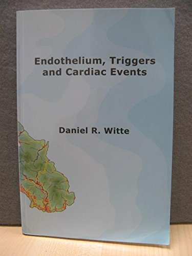 9789039333570: Endothelium, Triggers and Cardiac Events