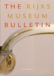 The Rijksmuseum Bulletin. 58. 1. 2010. (Paperback)