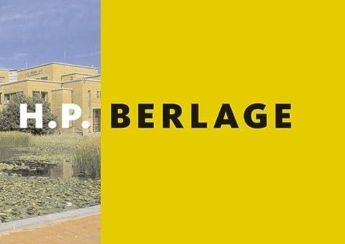 9789040077197: H.P. Berlage 1856-1934 NL editie: architect en ontwerper