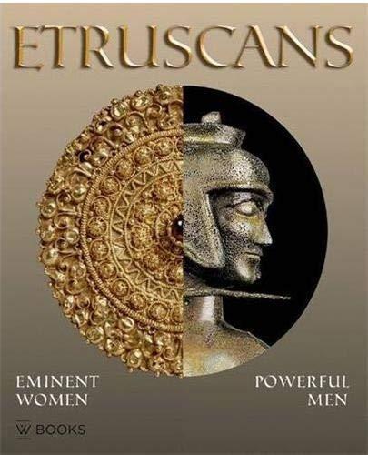 9789040078071: Etruscans: Eminent Women - Powerful Men