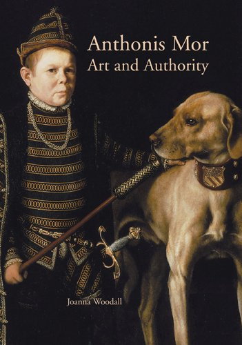 9789040084218: Anthonis Mor. Art and Authority