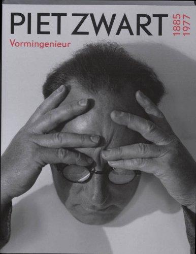 9789040084621: Piet Zwart 1885 1977 Vormingenieur druk 1 vormgeving wordt niet gemaakt door individuen