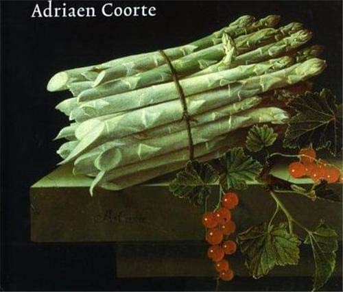 The Still Lifes of Adriaen Coorte: 1683-1707: Buvelot, Quentin