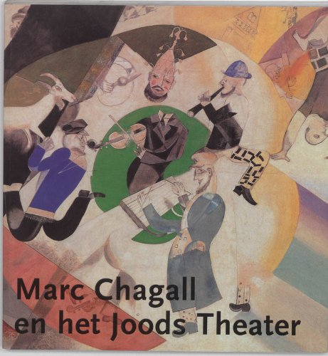 Marc Chagall en het Joods Theater.: ESTER WOUTHUYSEN [EDS.