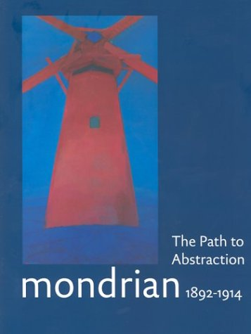 9789040087080: Mondrian 1892-1914: The Path to Abstraction