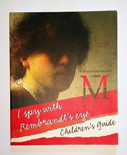9789040087769: I Spy With Rembrandt's Eye
