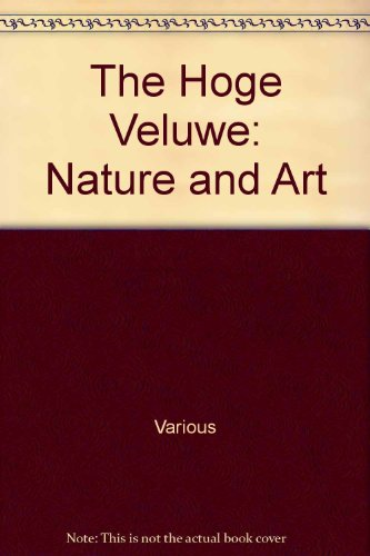 9789040088346: The Hoge Veluwe: Nature and Art