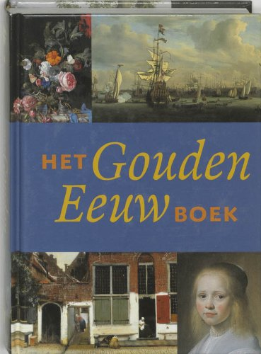 Het Gouden Eeuw boek: Giltay, J.
