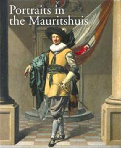 9789040090004: Portraits in the Mauritshuis, 1430-1790: 1430-1790