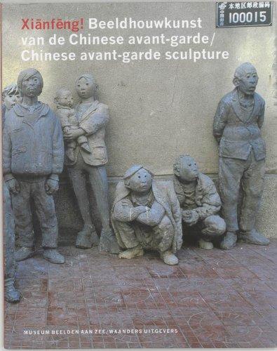 Xianfeng!: Chinese Avant-Garde Sculpture: Broekhuizen, Van Dick