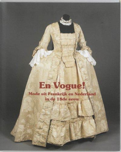 9789040091049: En vogue!: mode uit Frankrijk en Nederland in de 18de eeuw