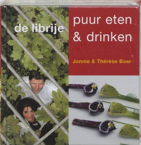 9789040091261: Librije, puur eten & drinken / druk 1
