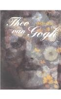9789040093593: Theo Van Gogh 1857 to 1891: Art Dealer, Collector and Brother of Vincent