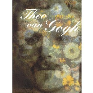 9789040093630: Theo Van Gogh 1857™1891: Art Dealer, Collector and Brother of Vincent