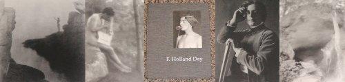 F. Holland Day: Roberts, Pam; Becker, Edwin; Havinga, Anne E.; Curtis, Verna Posever; Day, F. ...