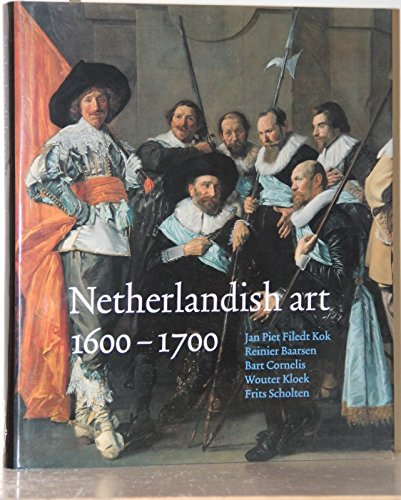 9789040095528: Netherlandish Art 1600-1700 in the Rijksmuseum