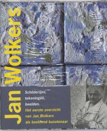 Jan Wolkers. Schilderijen, tekeningen, beelden.: Steenhuis, Paul; Salverda, Murk; Staal, Erna