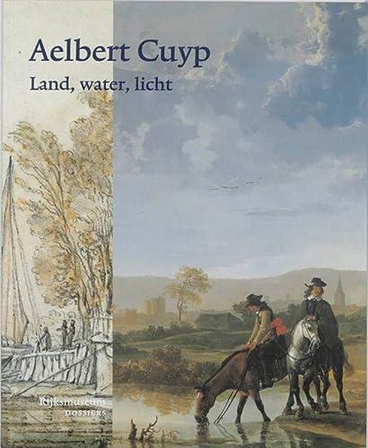 9789040096662: Aelbert Cuyp Land, water, licht / druk 1 (Rijksmuseum-dossiers)