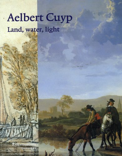 Aelbert Cuyp: Land, Water, Light - Kloek, Wouter
