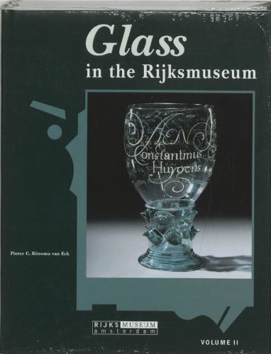 GLASS IN THE RIJKSMUSEUM VOL II WT /ANGLAIS: COLLECTIF